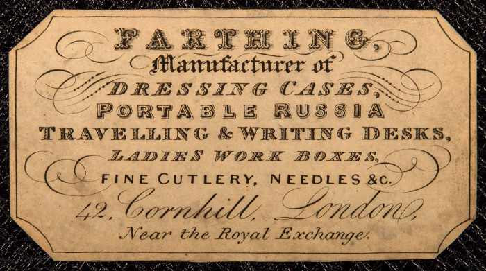 Paper label bearing the manufacturer's and retailer's mark of, John Farthing of 42 Cornhill, London.