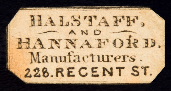 Paper label bearing the manufacturer's and retailer's mark of, Halstaff & Hannaford of 228 Regent Street, London.