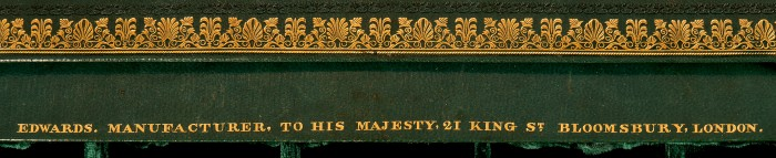'Edwards, Manufacturer to His Majesty, 21 King St, Bloomsbury, London' Gold Tooled onto Leather.